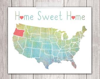 Home Sweet Home - 8x10 Oregon Print, Art Print, Home Decor, Printable Home Decor, Oregon Printable, Printable Art