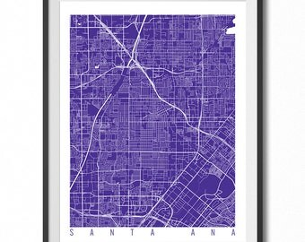 SANTA ANA Map Art Print / California Poster / Santa Ana Wall Art Decor / Choose Size and Color