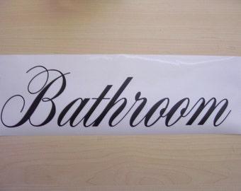 Bathroom decal, Door decal, business decal