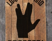 Live Long and Prosper - Spock - Leonard Nimoy - painting on reclaimed wood wall hanging