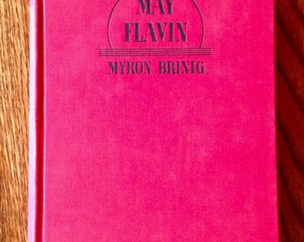 May Flavin Hardcover Book- 1938
