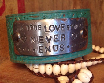 A true love story never ends cuff