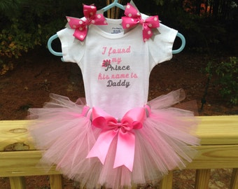 Adorable Girl Embroidered Tutu Outfit.  I Found My Prince, His Name is Daddy.  Embroidered Baby Bodysuit. Onesie T-shirt cute Phrase