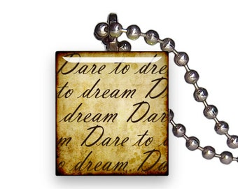 Dare To Dream Text Script Vintage - Reclaimed Scrabble Tile Pendant Necklace