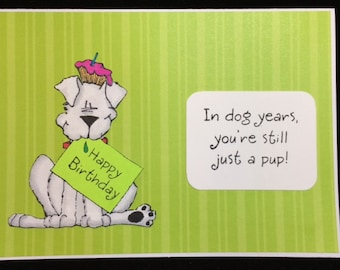 Happy Birthday In Dog Years Greeting Card