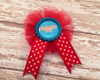 Birthday Boy Badge / Pin / Ribbon