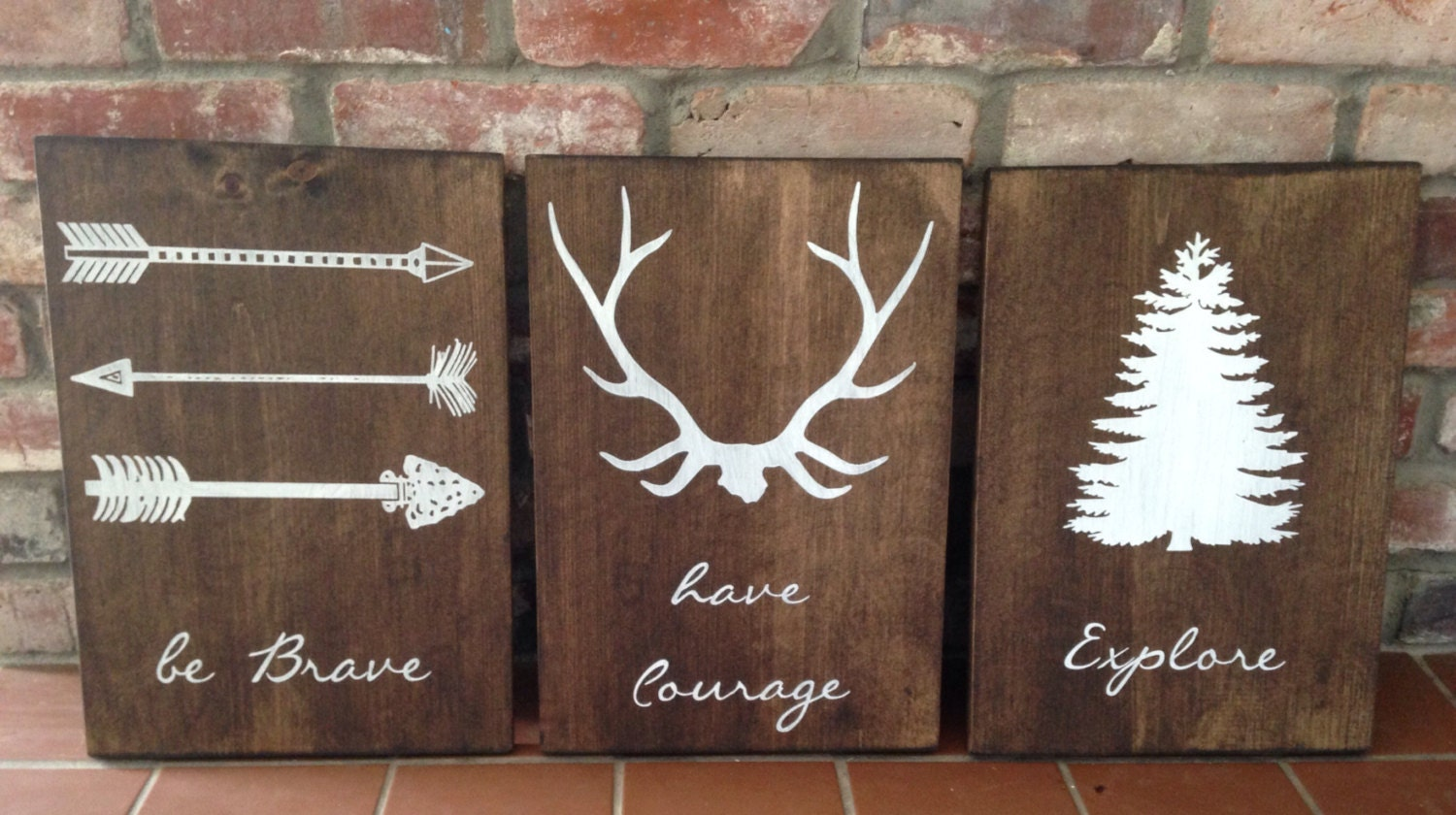 Be Brave. Have Courage. Explore. Set Of 3 Signs. Woodland