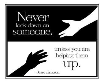 Jesse Jackson Inspirational Quote, Encouragement Quote 8x10 Print