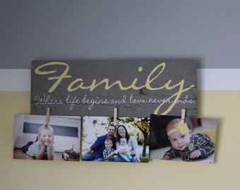 FAMILY Where Life Begins and Love Never Ends (picture holder)  Wood Sign