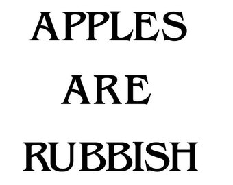 Apples Are Rubbish wall decal