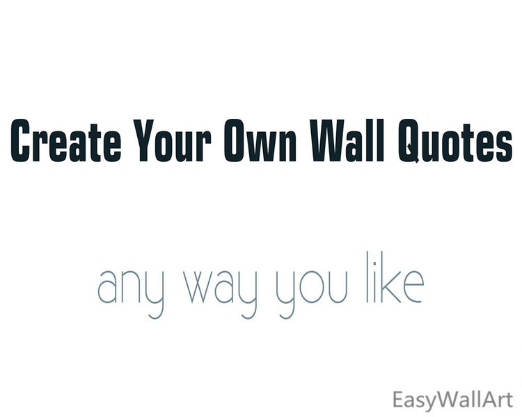 Create Your Own Wall Decal Custom Wall Decals by HappyWallzArt