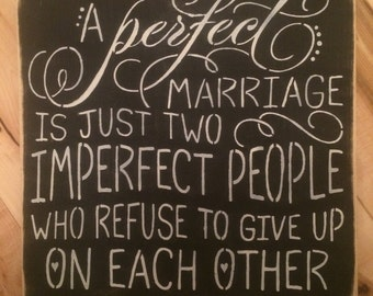 A Perfect Marriage...wood sign