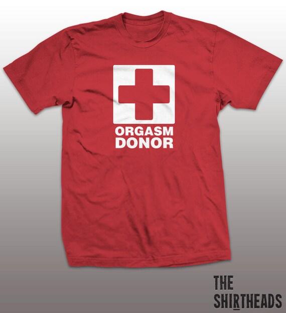 orgasm donor shirt sexual tshirt mens womens by theshirtheads