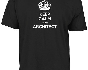 Keep calm I'm an architect t-shirt
