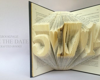 Save the date - Folded Book Art Sculptures - 1st Anniversary Gift - Wedding Gift - Husband - Wife - Girlfriend - Book Lovers - Book Folding
