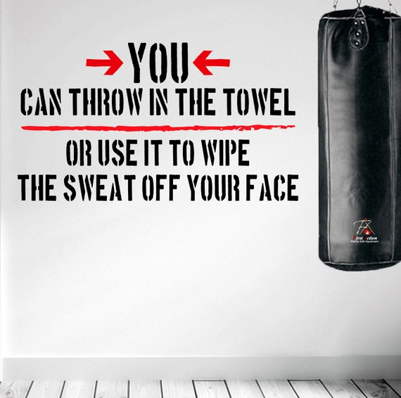 Workout Towels With Sayings: Throw In The Towel Or .. Wall Fitness Decal Quote Gym