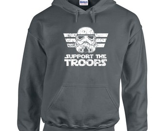Support the Troops funny geek galactic empire retro cool new - Hoodie - Hooded Sweatshirt- IIT173