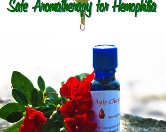 Safe Aromatherapy for Hemophilia guide book Hardcover