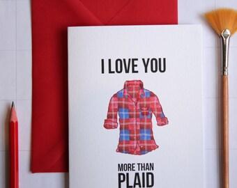Funny Card - Love You More Than Plaid - Hipster / LGBT / Lesbian Inside Joke