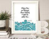 Printable art wall decor Instant digital Download, Bible verse Scripture Isaiah 43:2. Home decor artwork inspirational quote Artheta designs