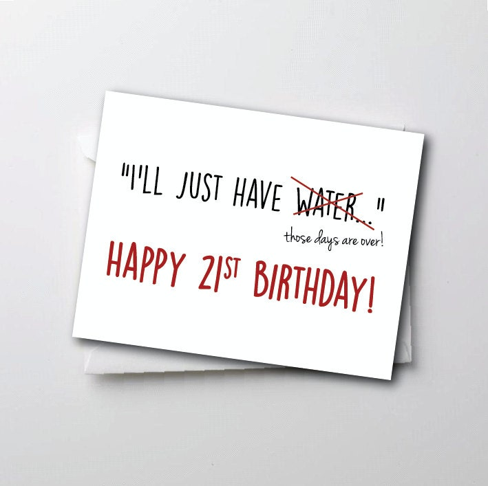 Funny 21st Birthday Cards: Funny 21st Birthday Card Ill Just Have Water By TheSourPeach