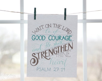 Psalm 27:14 // Wait on the Lord Teal and Brown Hand Lettered Bible Verse Art Print
