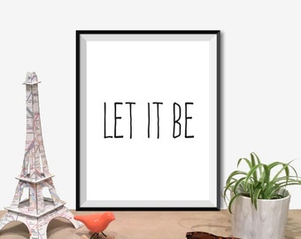 """Printable Art Typography Poster The Beatles """"Let It Be"""" Inspirational Print Motivational Quote Instant Download Digital Download1"""