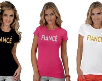 Gold or Silver Glitter Fiance Bridal Shower Bachelorette Gift Women's T-Shirt