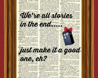 "Dr. Who Tardis ""We're all stories in the end"" Red Bow Upcycled Dictionary Art Print Quote Poster"