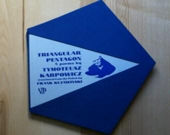 TRIANGULAR PENTAGON by T. Karpowicz