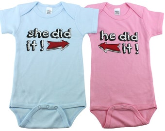 Twin baby gifts - twin gifts - set of 2 He Did It!, She Did It! bodysuits