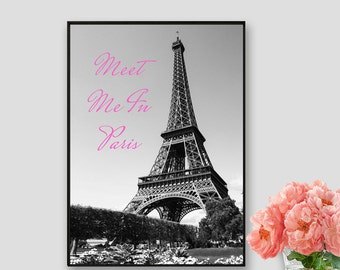 Paris Quote Print Meet Me in Paris Instant Download Eiffel tower Art Paris Decor Vintage Paris Print Wall Art Paris Poster