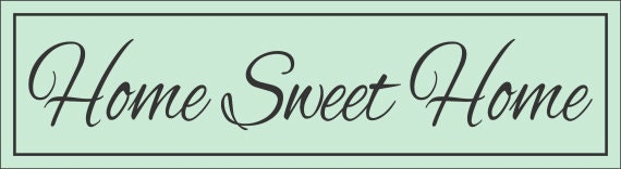 Sign stencil home sweet home create your own home sign for Design your own house sign