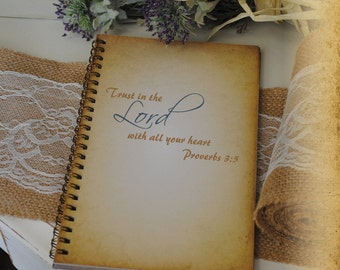 Journal, Writing Journal, Bible Journal,  - Trust In The Lord With All Your Heart, Custom Personalized Journals Vintage Style Book