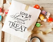 Wedding Favor Bag - Wax Lined Favor Bags - Wedding or Anniversary Cookie Favor - Love is Sweet Have a Treat - 25 White Favor Bags included