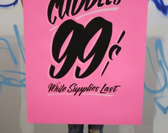 """Unlimited Cuddles 26""""x40"""" hot pink screen printed poster"""