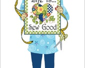 "6"" x 12"" Fabric Art Panel - Life is Sew Good"