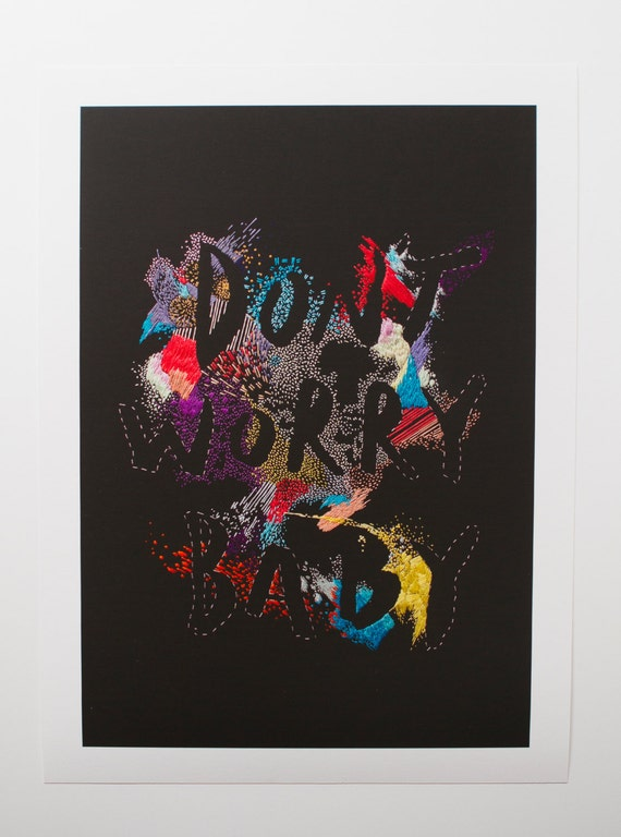 Don't Worry Baby giclee print, A3 size