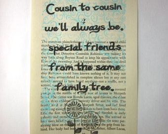 Cousin to cousin we ll always be special friends from the same family