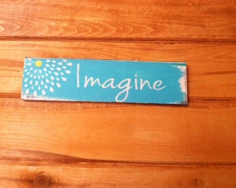 "Imagine sign 10"" tall x 40"" wide hand-painted wood sign"