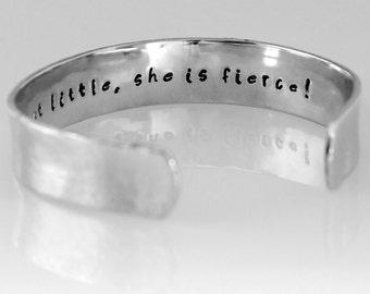 Hand Stamped Cuff Bracelet -Personalized Cuff Bracelet - Aluminum Cuff- Though She Be But Little She Is Fierce