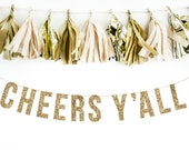 CHEERS Y'ALL Gold Glitter Banner.  Bachelorette Banner Glitter Garland.  Bridal shower decor. Birthday Party. Wedding Shower.
