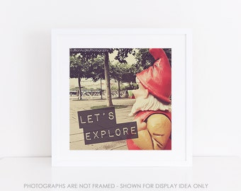 Travel Photography, Gnome Photography, Kitsch Cute Fun, 8x8 square photograph, typography print, Let's Explore, Adventure, Europe Travel