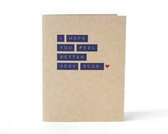 I Hope You Feel Better Very Soon - Get Well Card - Sick Card - Feel Better Soon Card - Recycled Blank Greeting Card