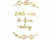 Little ones to Him belong  - Art print