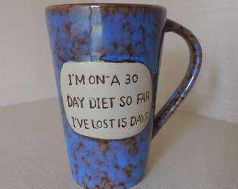 Funny Silly Unusual Mottled Blue Diet Mug. Humorous Large Cup. 30 Day Diet Coffee Cup. Blue and Brown Mug