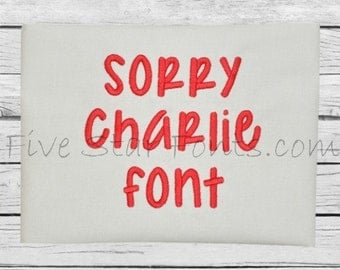 Sorry Charlie Embroidery Font 5 Sizes  Machine Embroidery Designs Alphabet