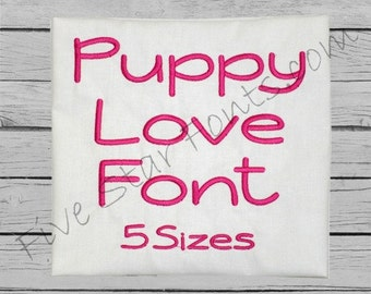 Puppy Love Embroidery Font 5 Sizes  Machine Embroidery Designs Alphabet