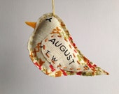 Bird Ornament - August - Repurposed Vintage Calendar Tea Towel - Hand Embroidered - Great August Birthday Gift
