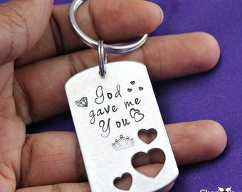 God Gave Me You hand stamped Dog Tag key ring